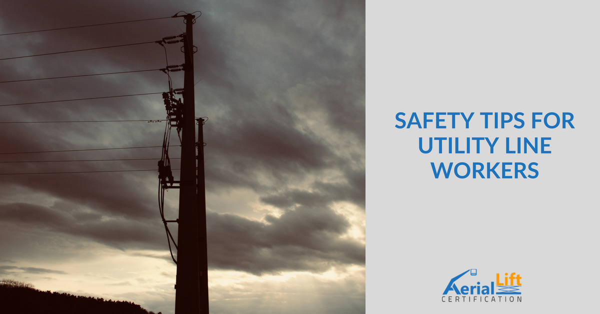 safety tips for utility and power line workers