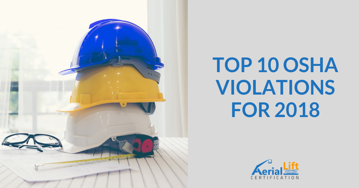 Top 10 OSHA Violations for 2018