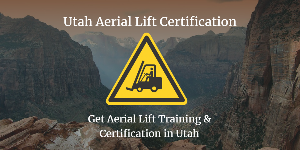 utah aerial lift certification