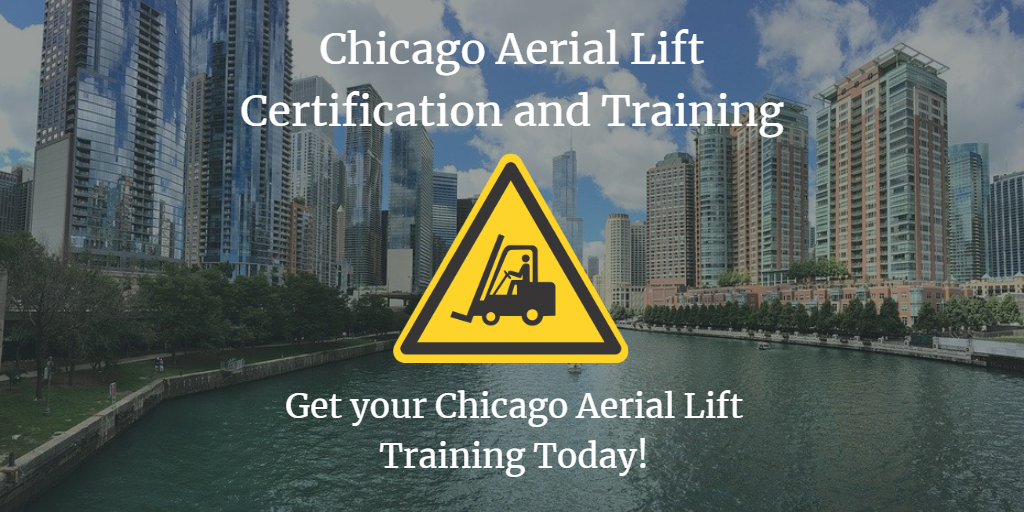 Chicago Aerial Lift Training